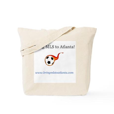 Bring MLS to Atlanta! Tote Bag