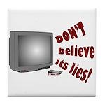 Television Lies anti-TV Tile Coaster
