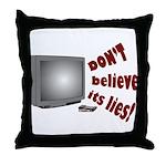 Television Lies anti-TV Throw Pillow