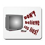 Television Lies anti-TV Mousepad