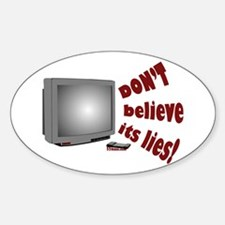 Television Lies anti-TV Oval Decal