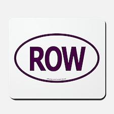 ROW Mousepad