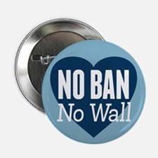 "no ban no wall 2.25"" Button"