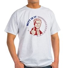 Mitt Is It T-Shirt