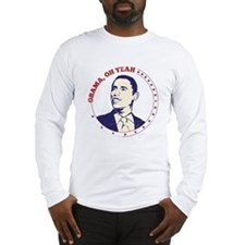 Obama, Oh Yeah Long Sleeve T-Shirt