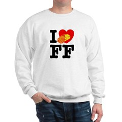 I Love French Fries Sweatshirt