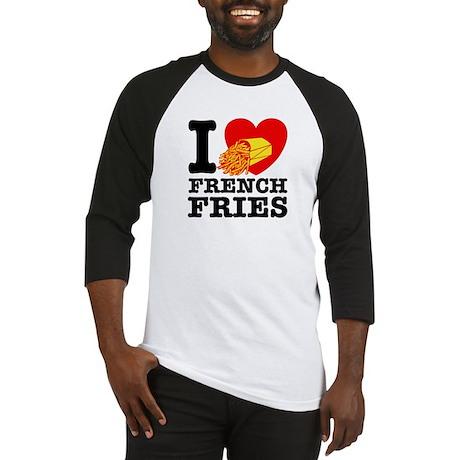 I Love French Fries Baseball Jersey