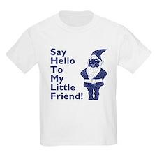 Hello Little Friend Kids T-Shirt