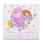Mom is Love Tile Coaster