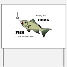 Hang Up Your Hook.png Yard Sign