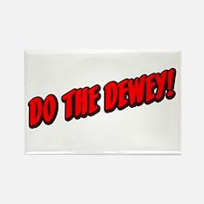 Do The Dewey! Rectangle Magnet