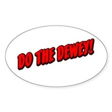 Do The Dewey! Oval Decal
