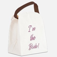 I'M THE BRIDE! Canvas Lunch Bag