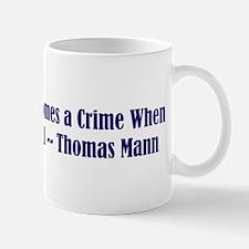 Thomas Mann on Tolerance Mug