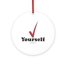 Check  yourself -  Ornament (Round)