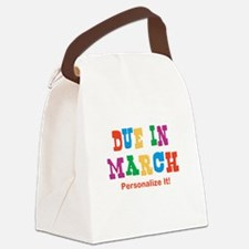 due-in-mar.png Canvas Lunch Bag