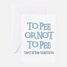TO PEE OR NOT TO PEE Greeting Cards (Pk of 10)