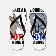 Vote None of the Above Flip Flops
