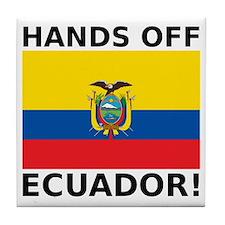 Hands off Ecuador! Tile Coaster