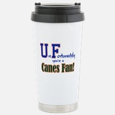UnFortunately You're A Canes Fan! Travel Mug