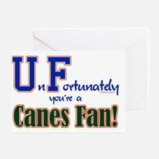 UnFortunately You're A Canes Fan! Greeting Card