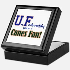 UnFortunately You're A Canes Fan! Keepsake Box