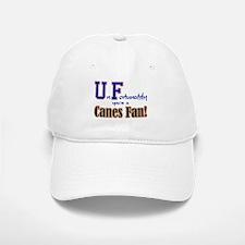 UnFortunately You're A Canes Fan! Baseball Baseball Cap