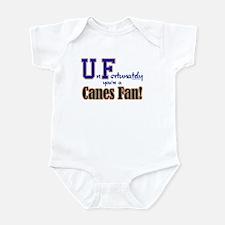 UnFortunately You're A Canes Fan! Infant Bodysuit