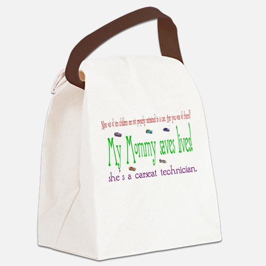 """""""My Mommy saves lives!"""" Canvas Lunch Bag"""