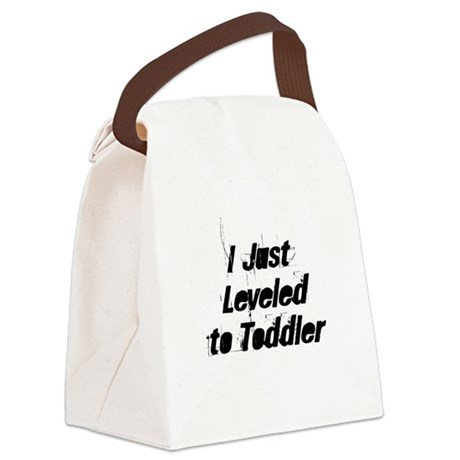 I Just Leveled to Toddler Canvas Lunch Bag