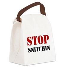 Stop Snitchin 7 Canvas Lunch Bag