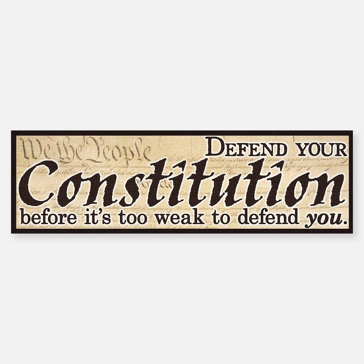 Defend your Constitution! Car Car Sticker