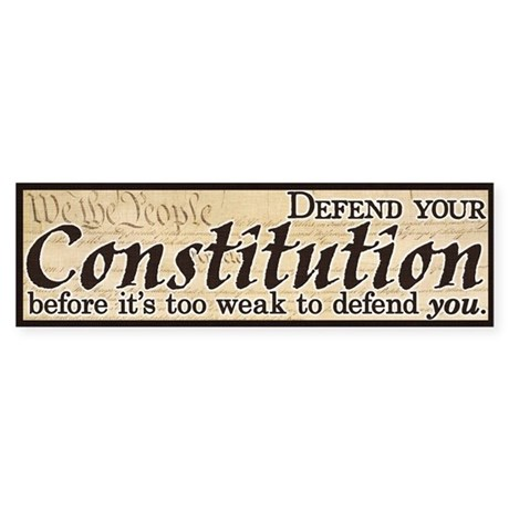 Defend your Constitution! Sticker (Bumper)
