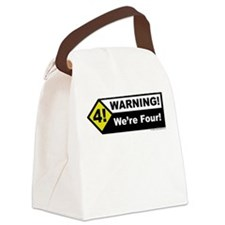 Warning! We're Four! Canvas Lunch Bag