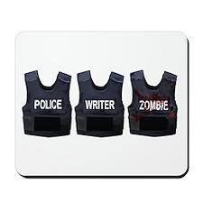 Police, writer, zombie Mousepad