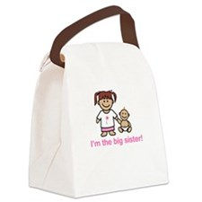 """""""I'm the big sister."""" Canvas Lunch Bag"""