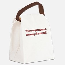 When you get raptured... Canvas Lunch Bag