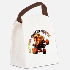 GO BIG OR GO HOME Canvas Lunch Bag