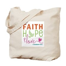 Faith Hope & Love Tote Bag