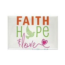 Faith Hope & Love Rectangle Magnet