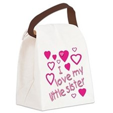 I love my little sister Canvas Lunch Bag
