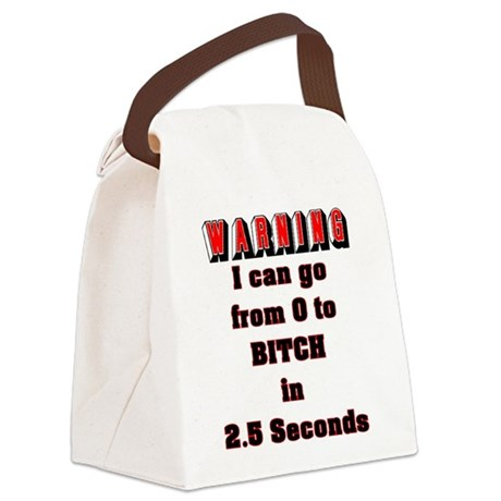 0 to Bitch Canvas Lunch Bag