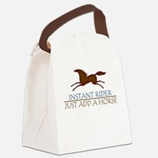 Instant Rider, Just Add A Horse Canvas Lunch Bag