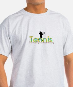 Tennis Slogan T-Shirt