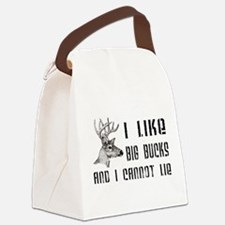 I Like Big Bucks Canvas Lunch Bag