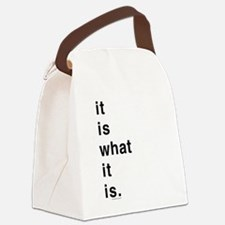 What It Is Canvas Lunch Bag