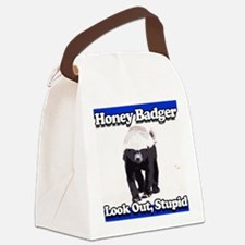 Honey Badger Look Out Stupid Canvas Lunch Bag
