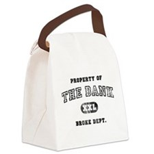 property_of_bank_broke.png Canvas Lunch Bag