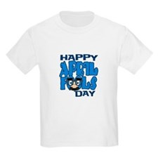 Happy April Fools Day T-Shirt