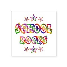 "School Rocks Square Sticker 3"" x 3"""
